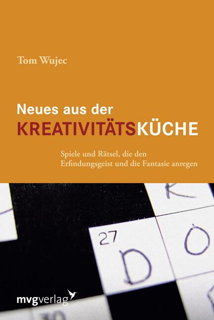 Neues aus der Kreativitätsküche als Buch