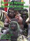 Auf den Spuren fremder Kulturen