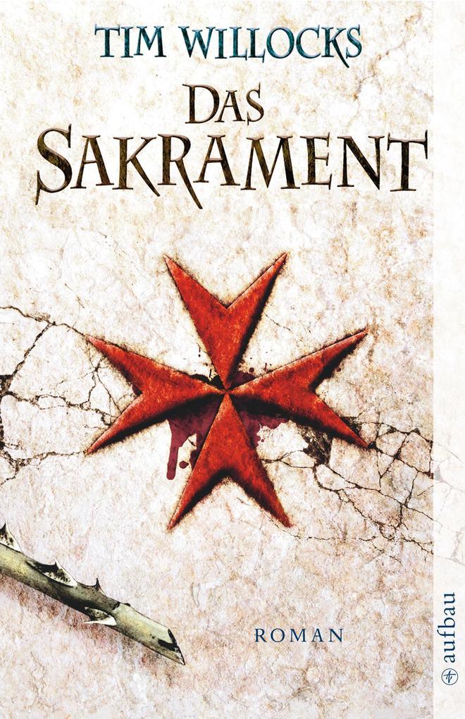 Das Sakrament als eBook von Tim Willocks