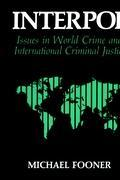 Interpol: Issues in World Crime and International Justice als Buch