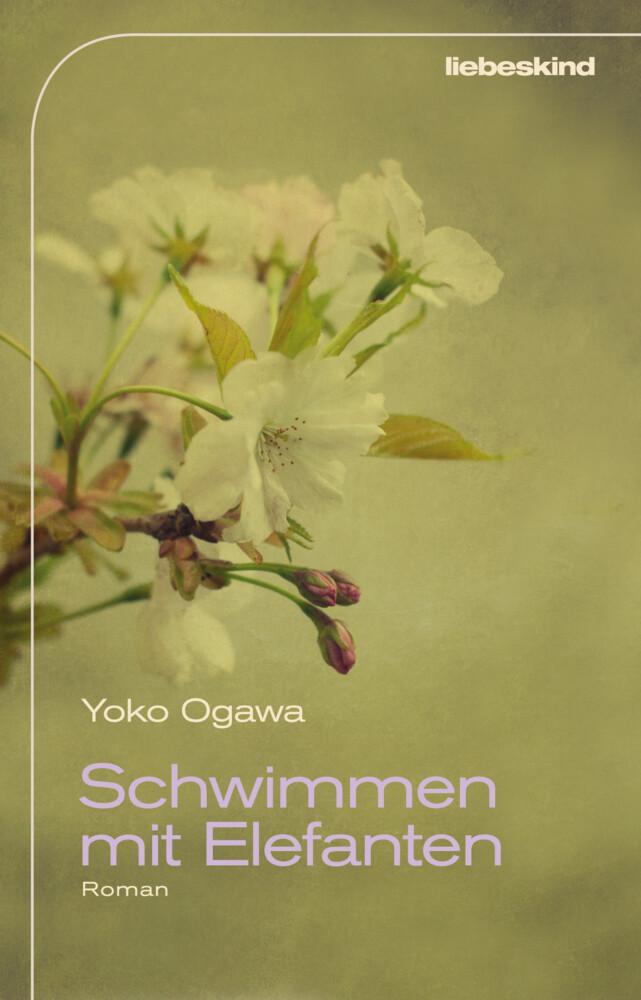 Schwimmen mit Elefanten als Buch von Yoko Ogawa