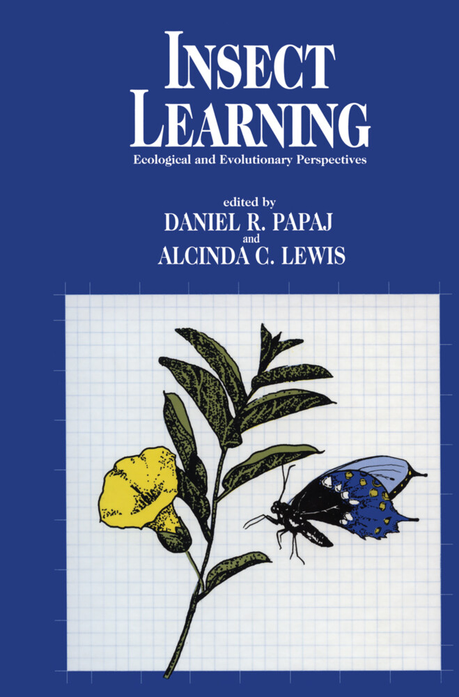 Insect Learning: Ecology and Evolutinary Perspectives als Buch