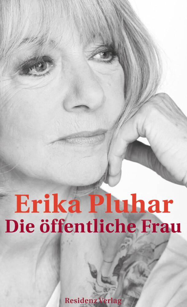 Die öffentliche Frau als Buch von Erika Pluhar