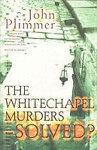 Whitechapel Murders-solved? als Buch