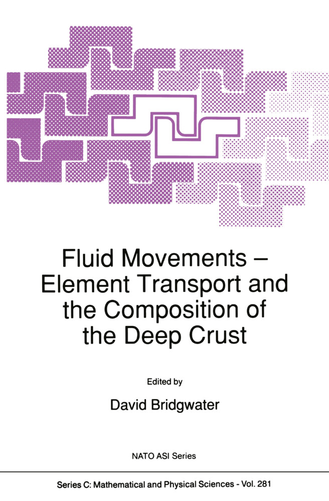 Fluid Movements -- Element Transport and the Composition of the Deep Crust als Buch