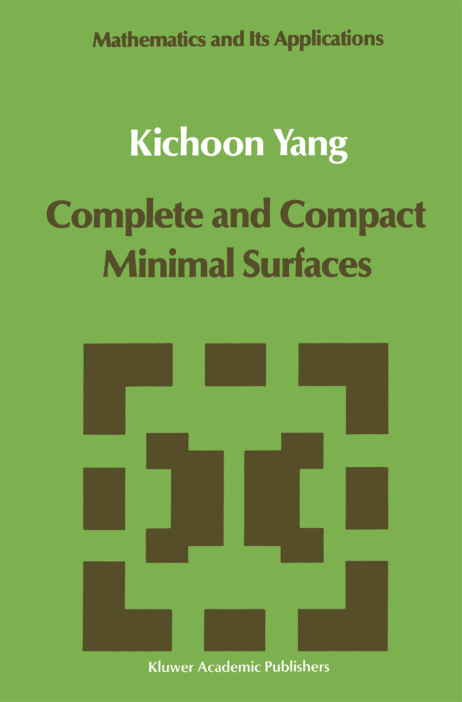 Complete and Compact Minimal Surfaces als Buch