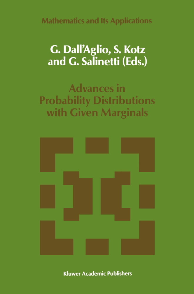 Advances in Probability Distributions with Given Marginals: Beyond the Copulas als Buch