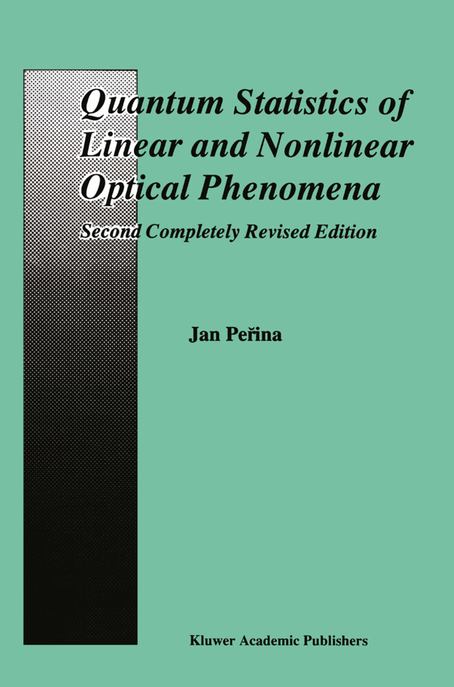 Quantum Statistics of Linear and Nonlinear Optical Phenomena als Buch