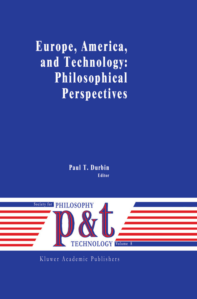 Europe, America, and Technology: Philosophical Perspectives als Buch