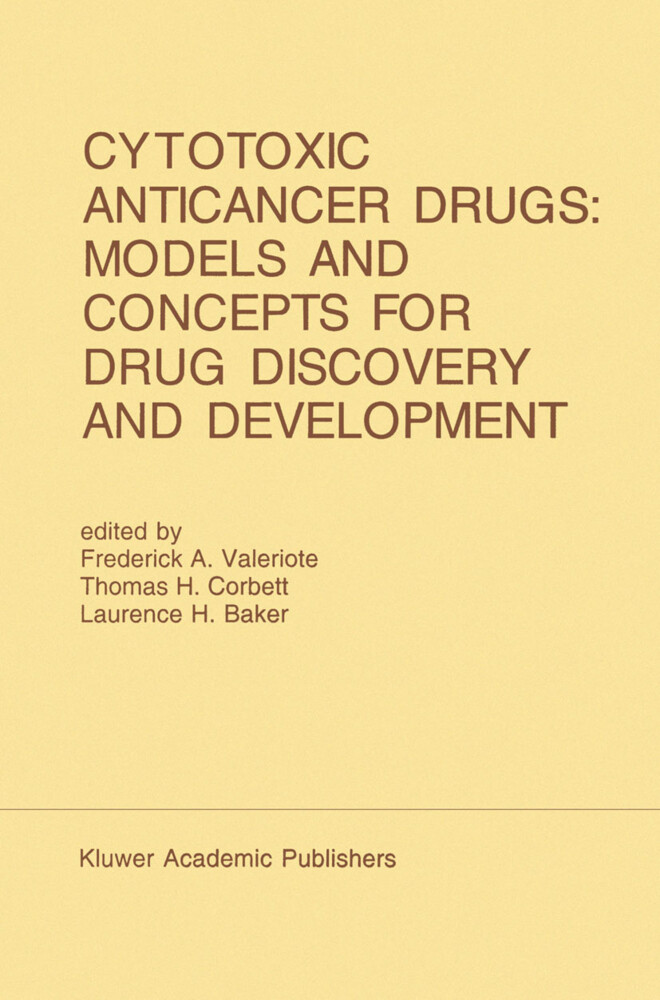 Cytotoxic Anticancer Drugs: Models and Concepts for Drug Discovery and Development als Buch
