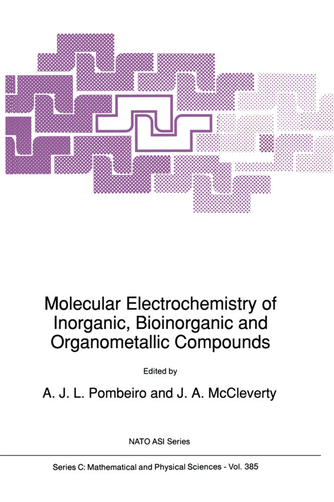 Molecular Electrochemistry of Inorganic, Bioinorganic and Organometallic Compounds als Taschenbuch