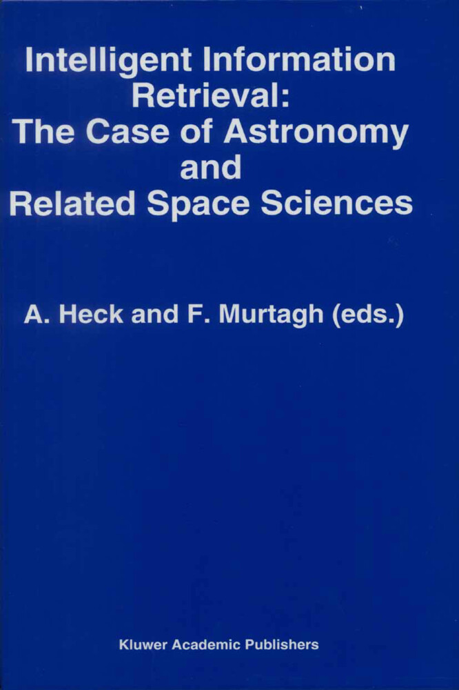 Intelligent Information Retrieval: The Case of Astronomy and Related Space Sciences als Buch