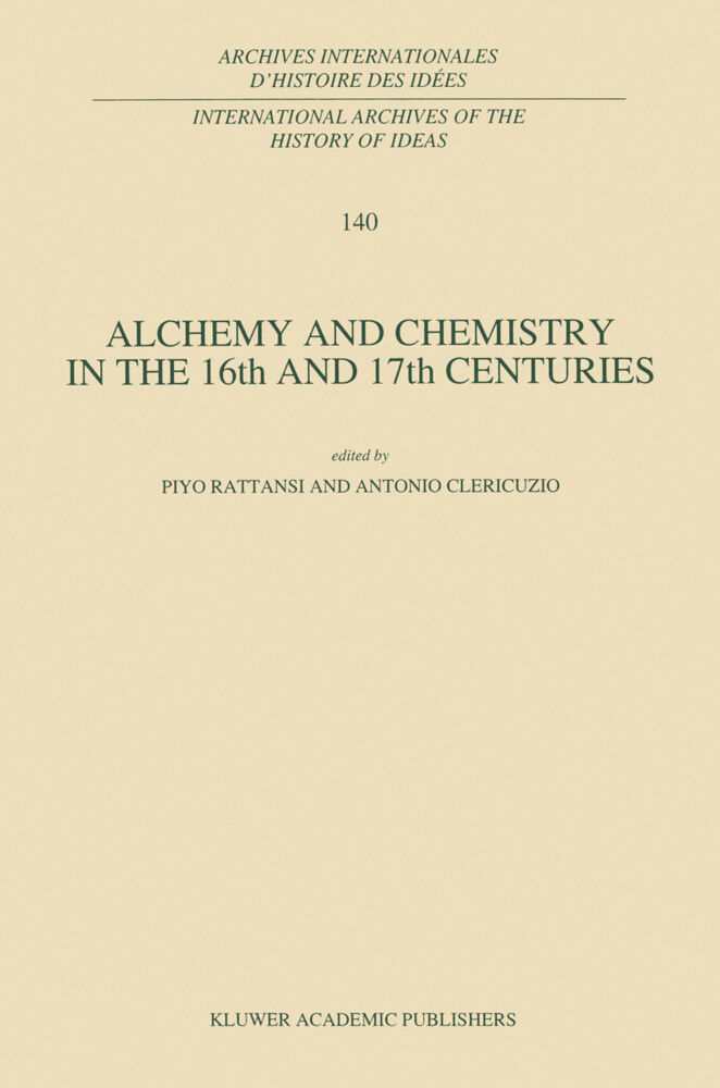 Alchemy and Chemistry in the XVI and XVII Centuries als Buch