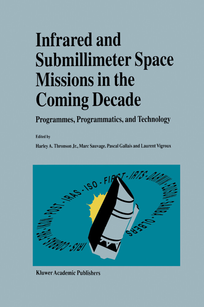 Infrared and Submillimeter Space Missions in the Coming Decade als Buch