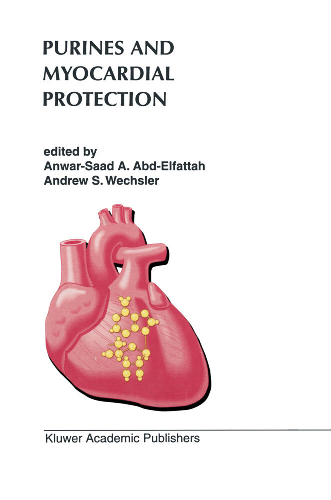 Purines and Myocardial Protection als Buch