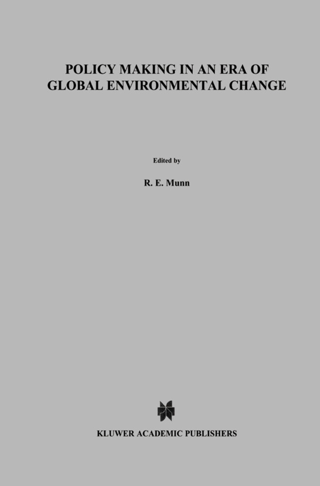 Policy Making in an Era of Global Environmental Change als Buch