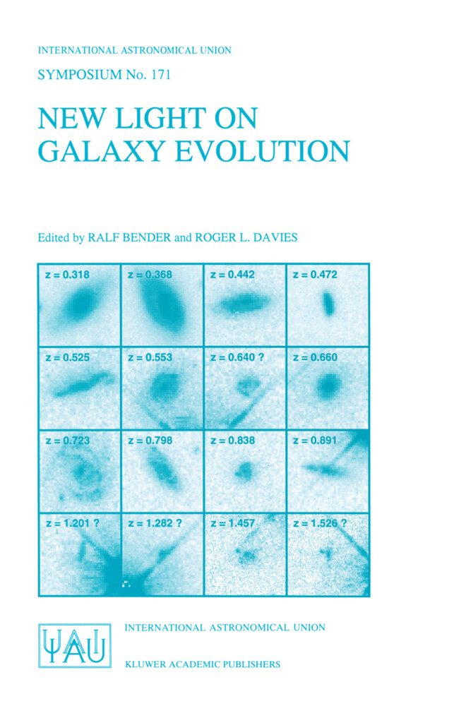 New Light on Galaxy Evolution: Proceedings of the 171st Symposium of the International Astronomical Union, Held in Heidelberg, Germany, June 26 30, 1 als Buch