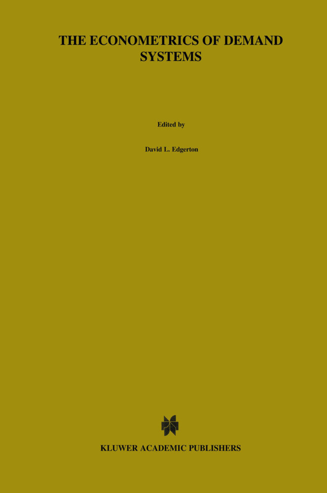 The Econometrics of Demand Systems als Buch