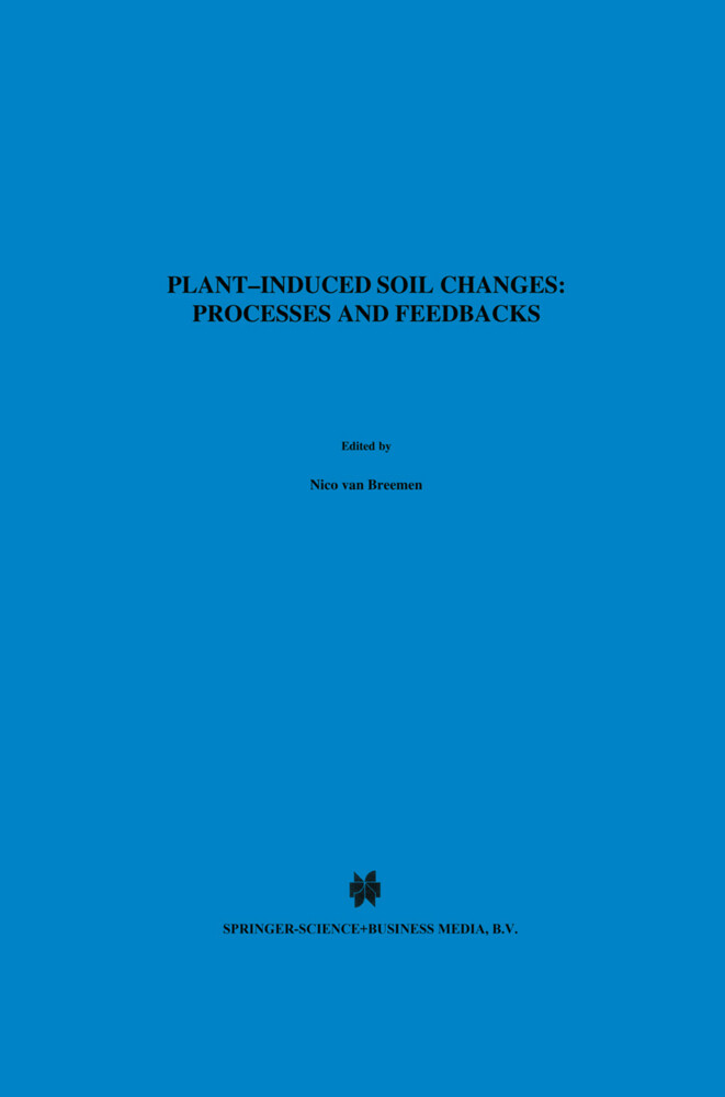 Plant-induced soil changes: Processes and feedbacks als Buch