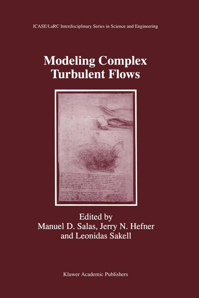 Modeling Complex Turbulent Flows als Buch