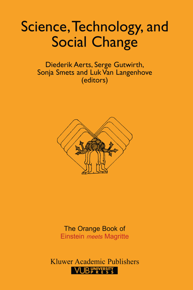 "Science, Technology, and Social Change: The Orange Book of ""Einstein Meets Magritte"" als Taschenbuch"