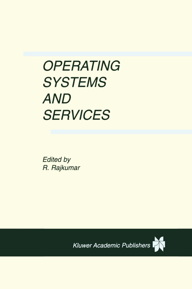 Operating Systems and Services als Buch