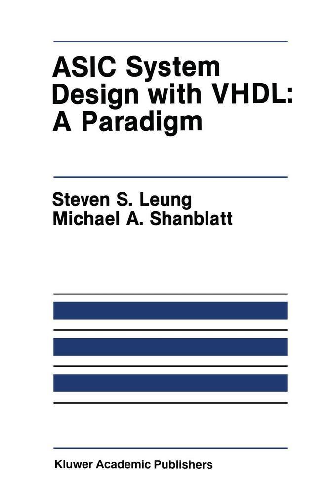 ASIC System Design with Vhdl: A Paradigm als Taschenbuch