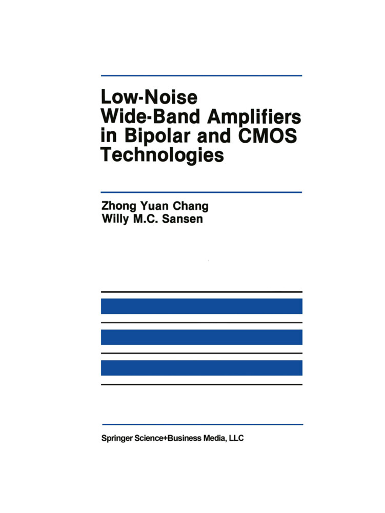 Low-Noise Wide-Band Amplifiers in Bipolar and CMOS Technologies als Buch