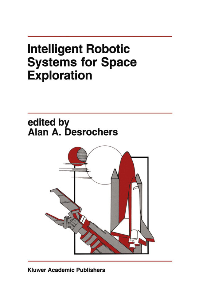 Intelligent Robotic Systems for Space Exploration als Taschenbuch