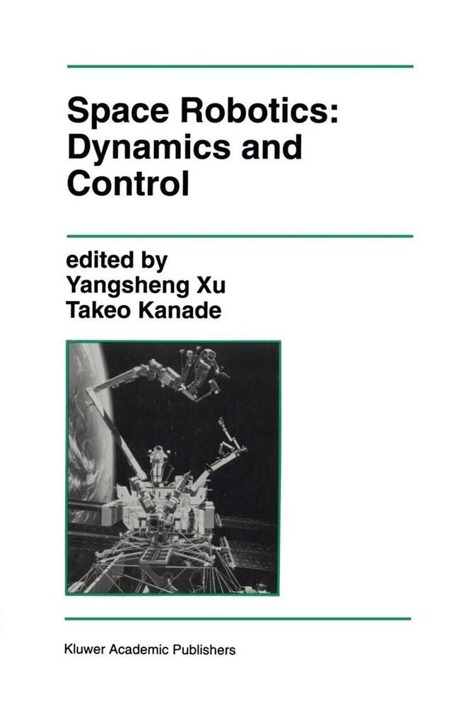 Space Robotics: Dynamics and Control als Taschenbuch