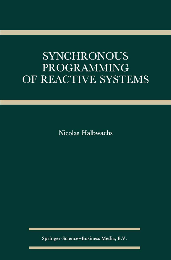 Synchronous Programming of Reactive Systems als Buch