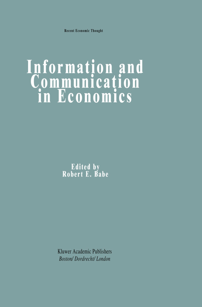 Information and Communication in Economics als Buch
