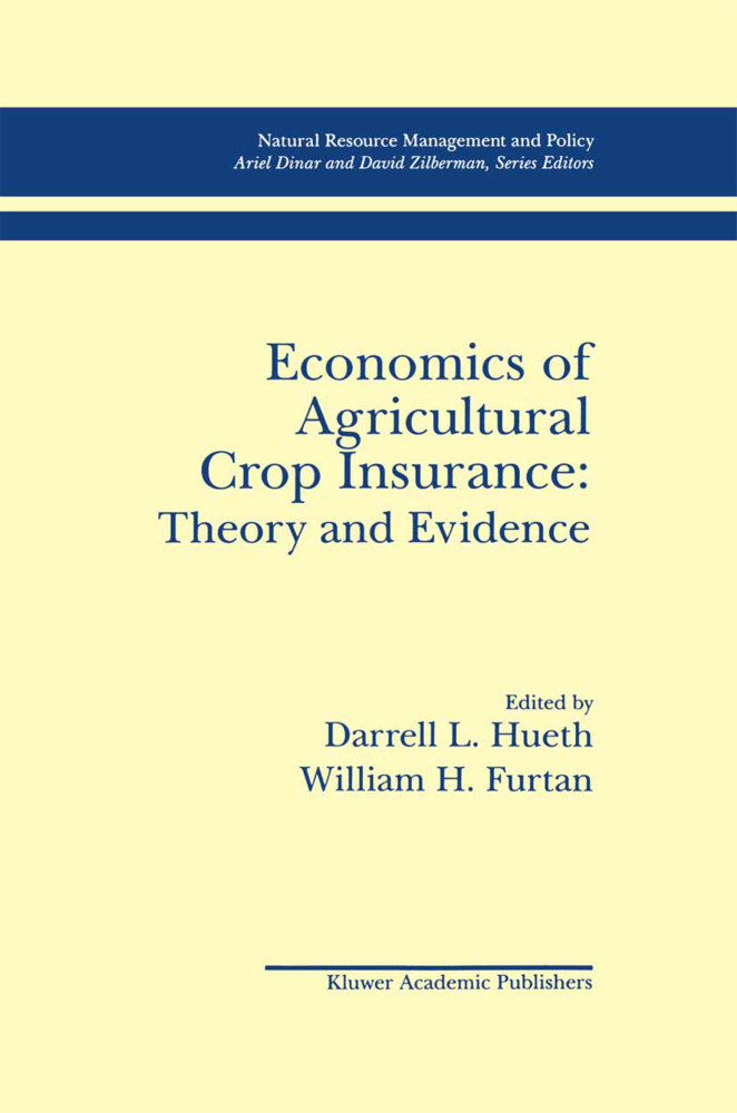 Economics of Agricultural Crop Insurance: Theory and Evidence als Buch