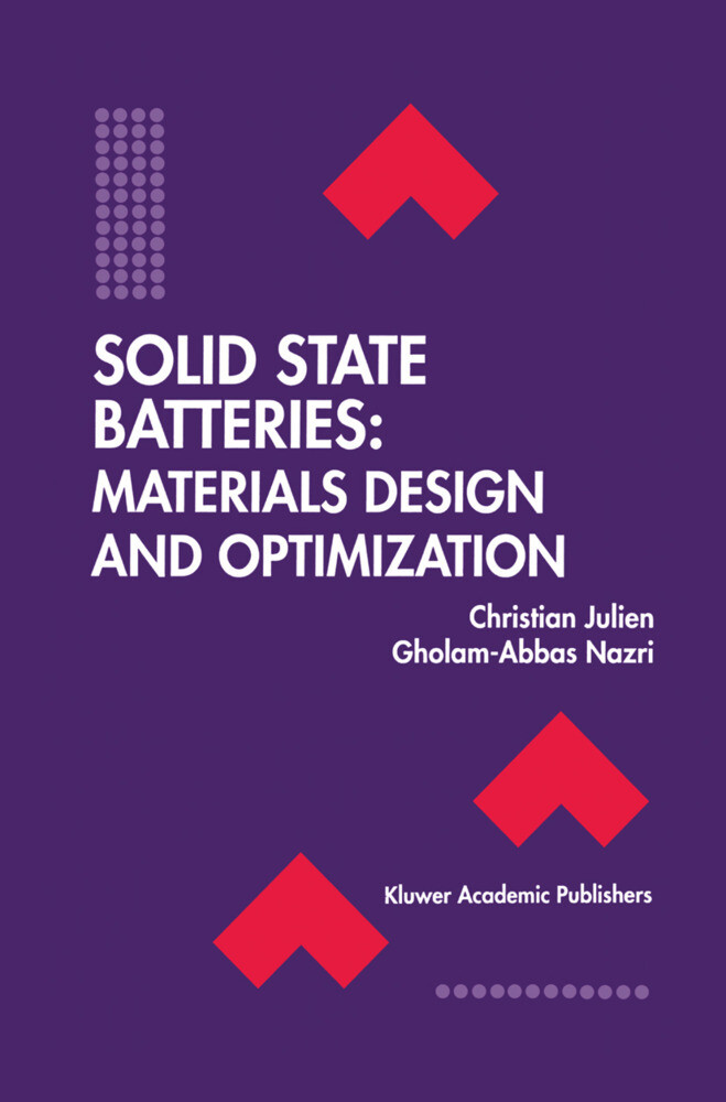 Solid State Batteries: Materials Design and Optimization als Buch