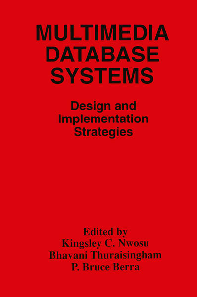 Multimedia Database Systems: Design and Implementation Strategies als Buch