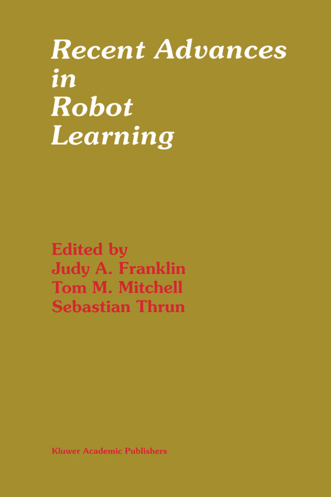 Recent Advances in Robot Learning: Machine Learning als Buch
