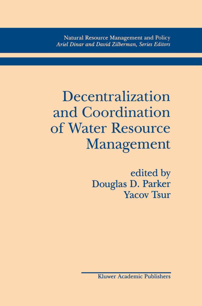 Decentralization and Coordination of Water Resource Management als Buch