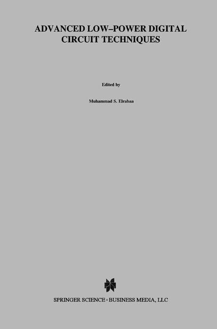 Advanced Low-Power Digital Circuit Techniques als Buch