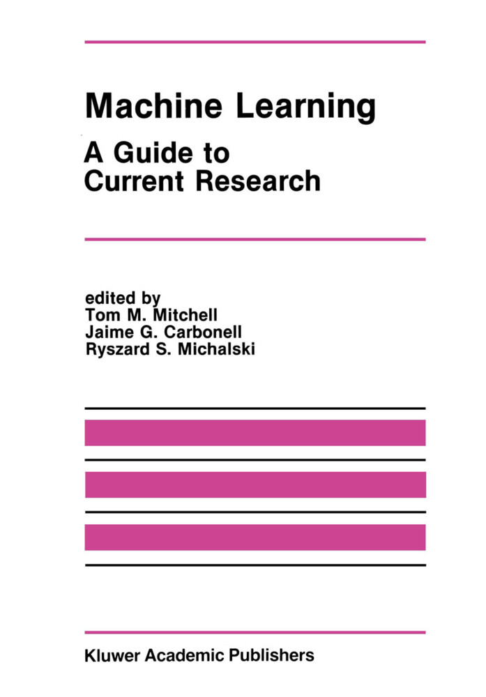Machine Learning: A Guide to Current Research als Buch
