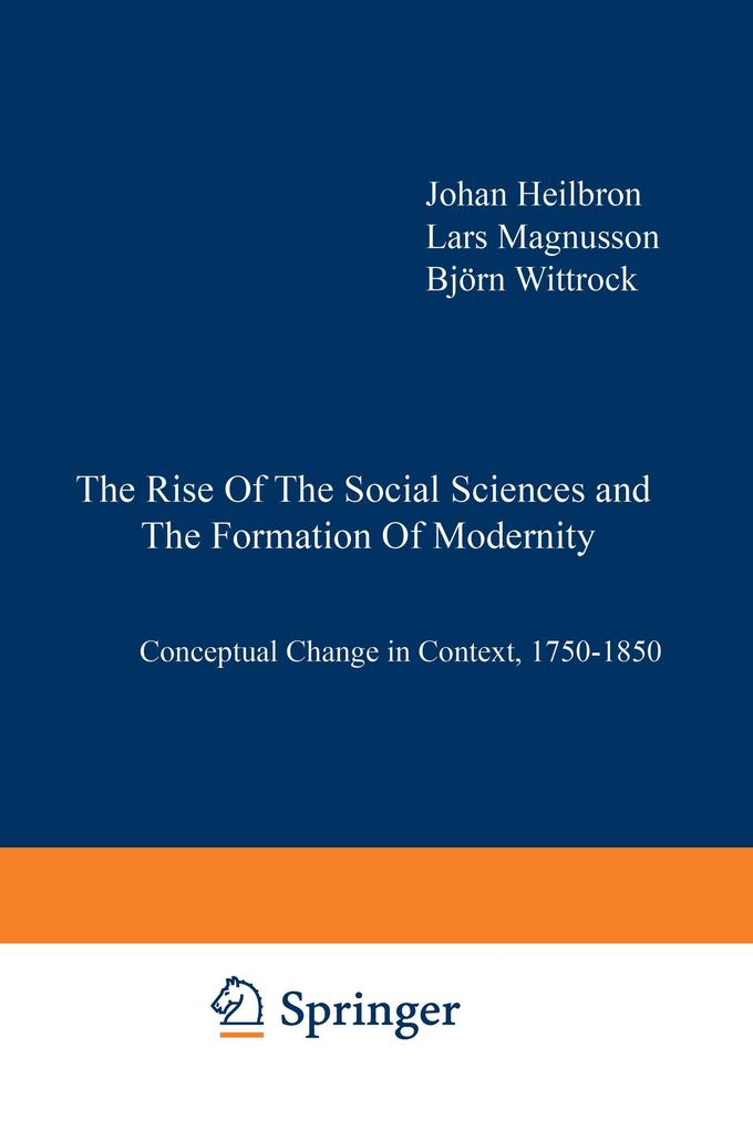 The Rise of the Social Sciences and the Formation of Modernity als Buch