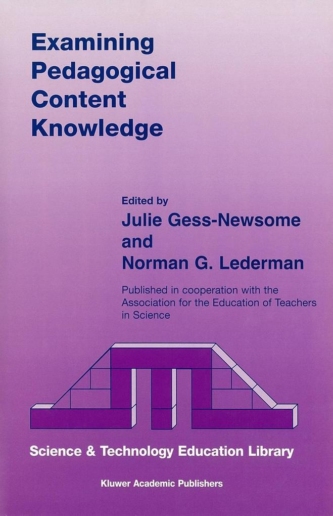 Examining Pedagogical Content Knowledge als Buch