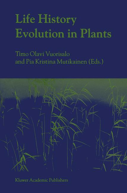 Life History Evolution in Plants als Buch