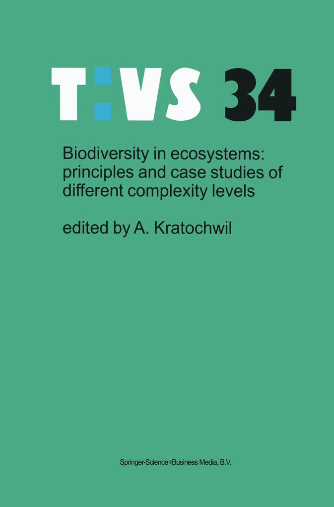Biodiversity in ecosystems: principles and case studies of different complexity levels als Buch