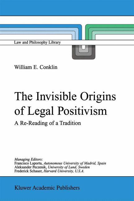 The Invisible Origins of Legal Positivism als Buch