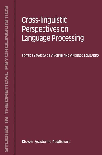 Cross-Linguistic Perspectives on Language Processing als Buch