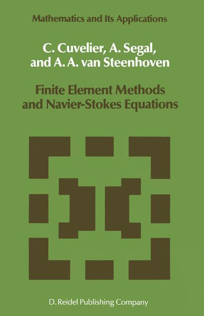 Finite Element Methods and Navier-Stokes Equations als Buch