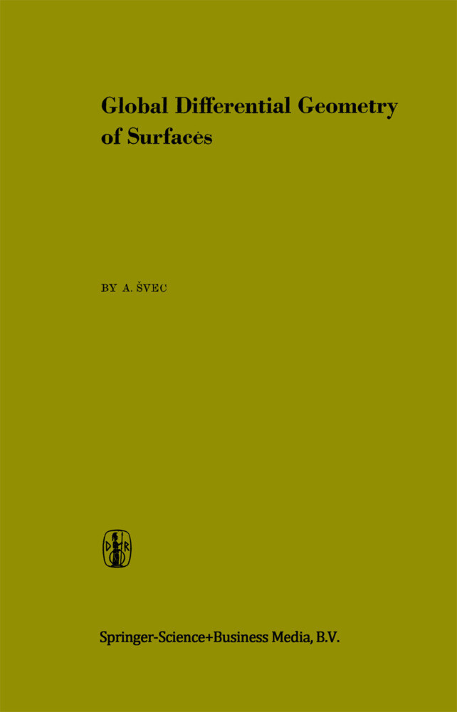 Global Differential Geometry of Surfaces als Buch
