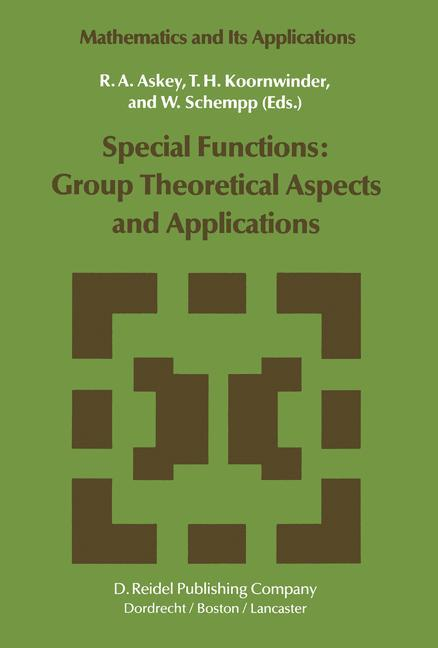 Special Functions: Group Theoretical Aspects and Applications als Buch