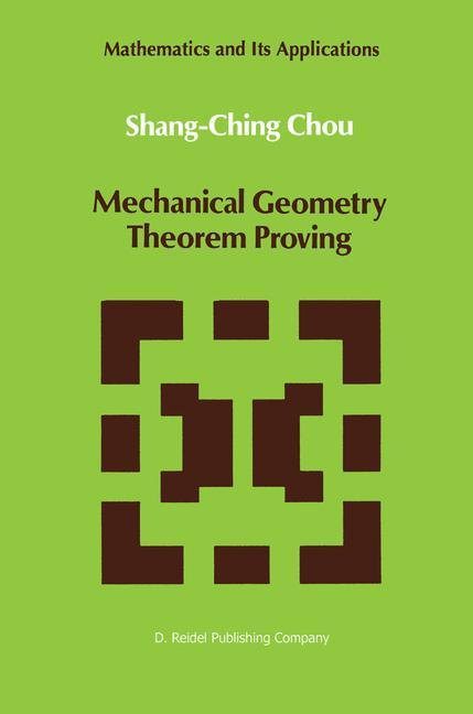Mechanical Geometry Theorem Proving als Buch