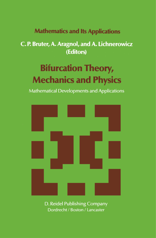Bifurcation Theory, Mechanics and Physics als Buch